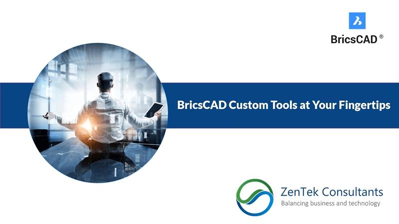 BricsCAD Custom Tools at Your Fingertips