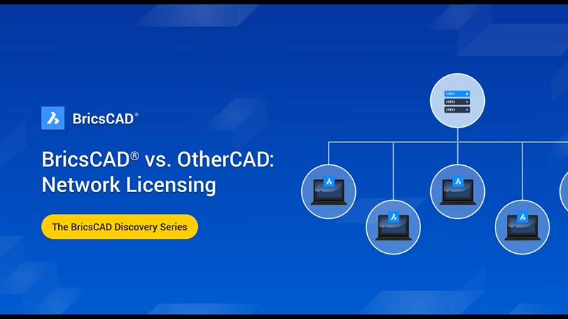 BricsCAD vs OtherCAD: Network Licensing